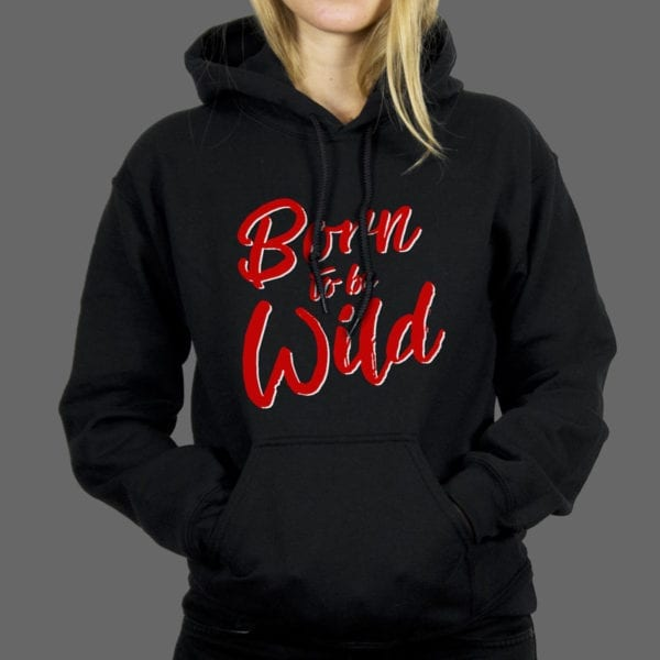 Majica ili duksa Born to be Wild 1