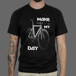 Majica ili Hoodie Make my day 1